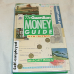 The Guardian Money  Guide by Margaret Dibben 1988 Hard back